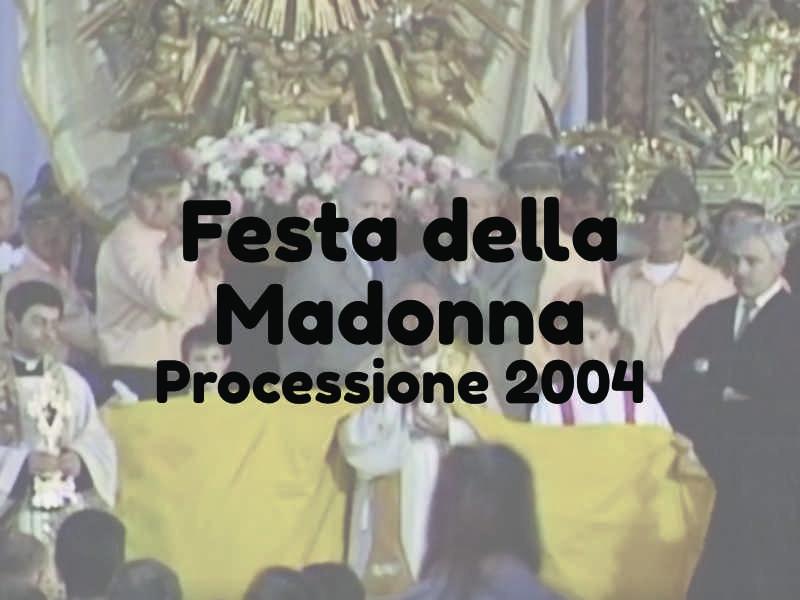 preview Festa Madonna 2004